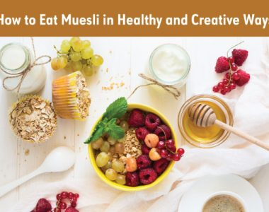 How to eat muesli