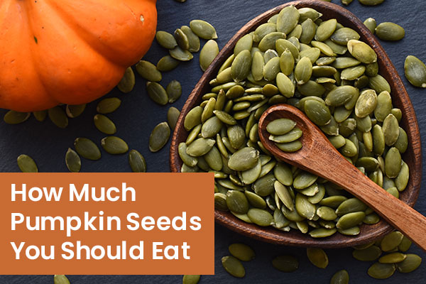 How Much Pumpkin Seeds to Eat Daily