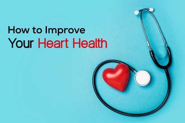 How to improve heart health